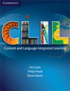 CLIL (Coyle, Hood and Marsh, cambridge university press, 2010)